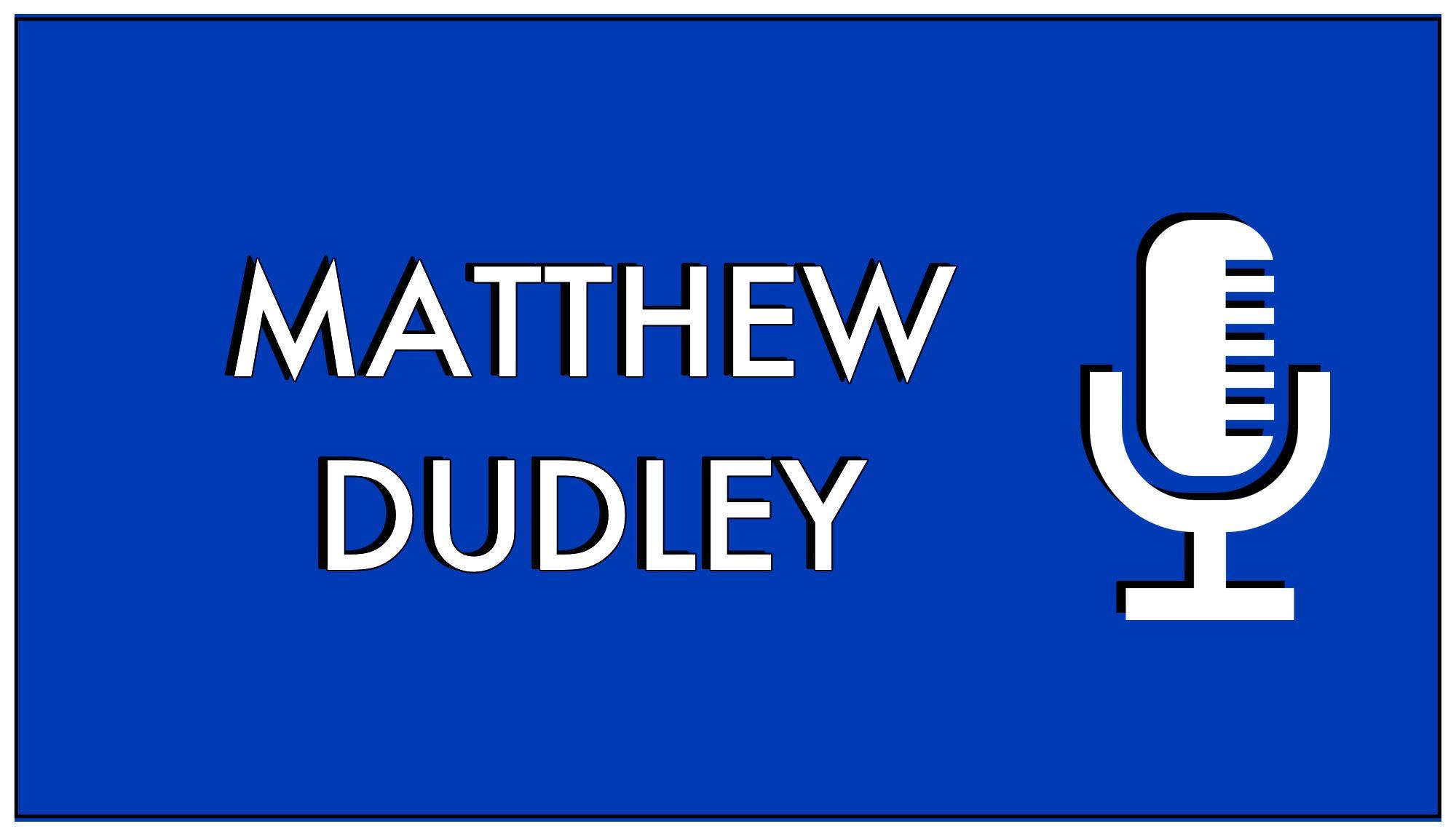 Matthew Dudley